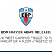 EDP Soccer News Release: Rowan/West Campus Fields to Pursue Development of Major Athletic Complex
