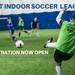 adult indoor soccer registration open co-ed and mens
