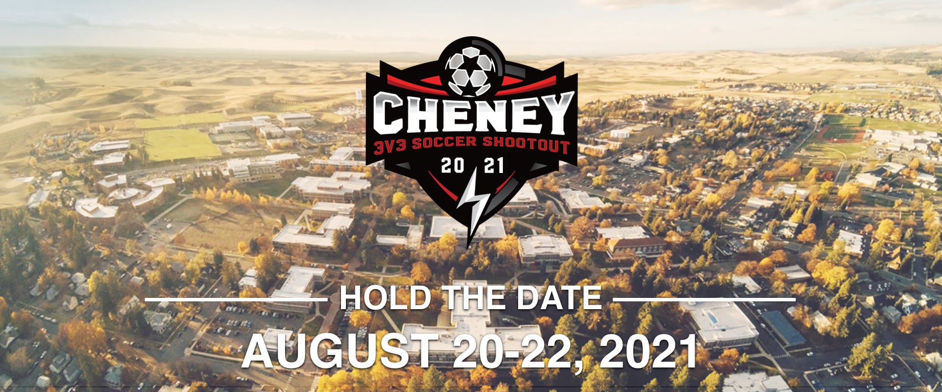 Cheney 3v3 Soccer Shootout 2021 Hold the Date