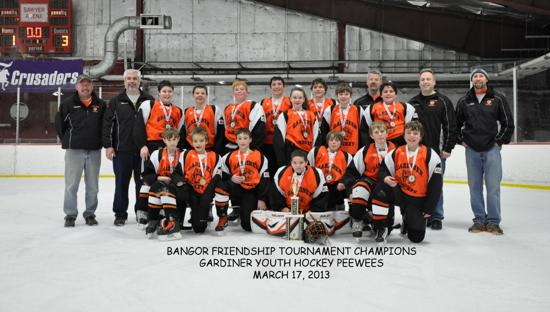 Gardiner PeeWees - 2013 Bangor Friendship Tournament Champions!