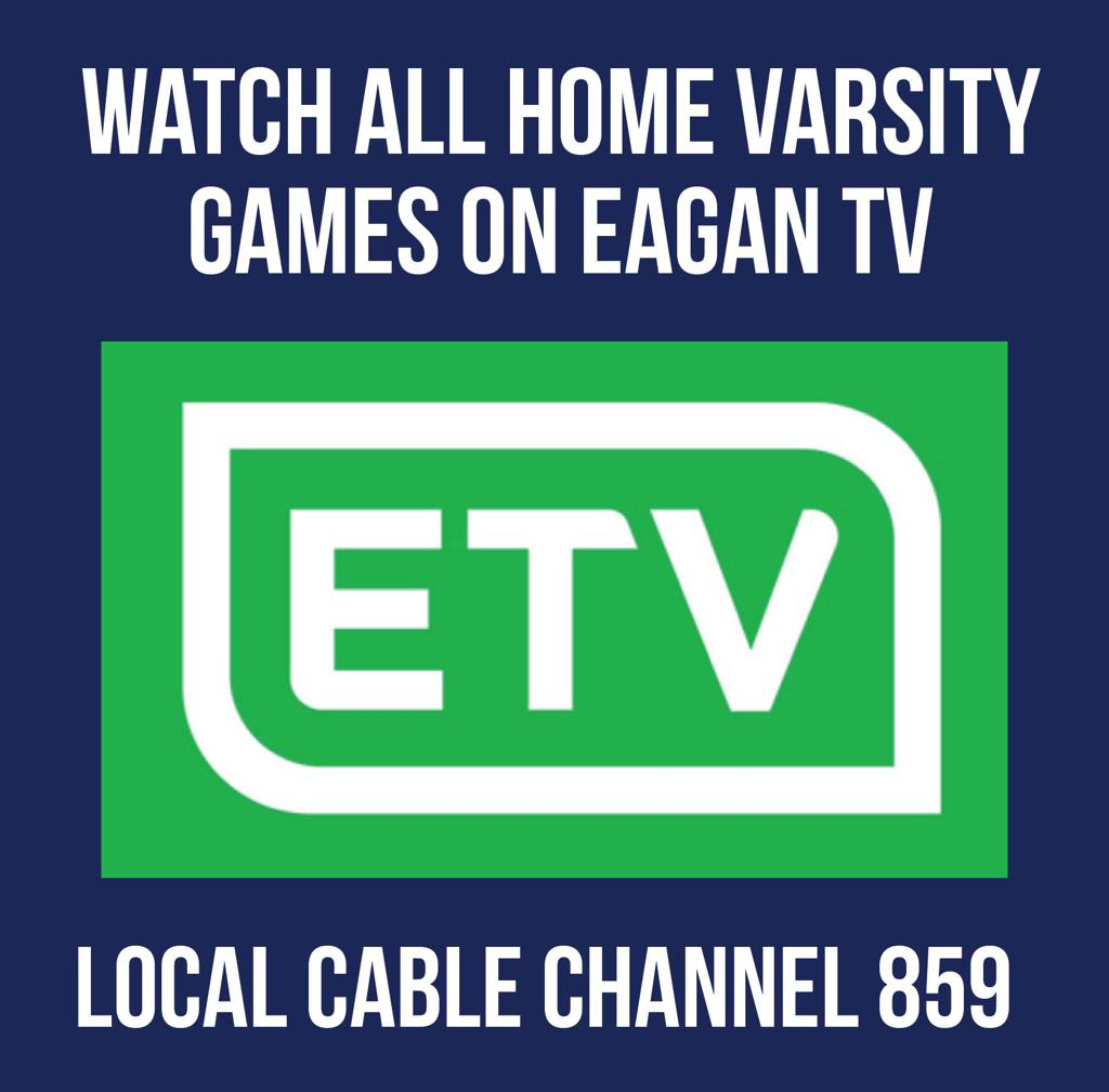 WATCH ALL HOME GAMES AT EAGAN TV