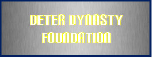CLICK ICON ABOVE TO DONATE TO THE DETER DYNASTY FOUNDATION