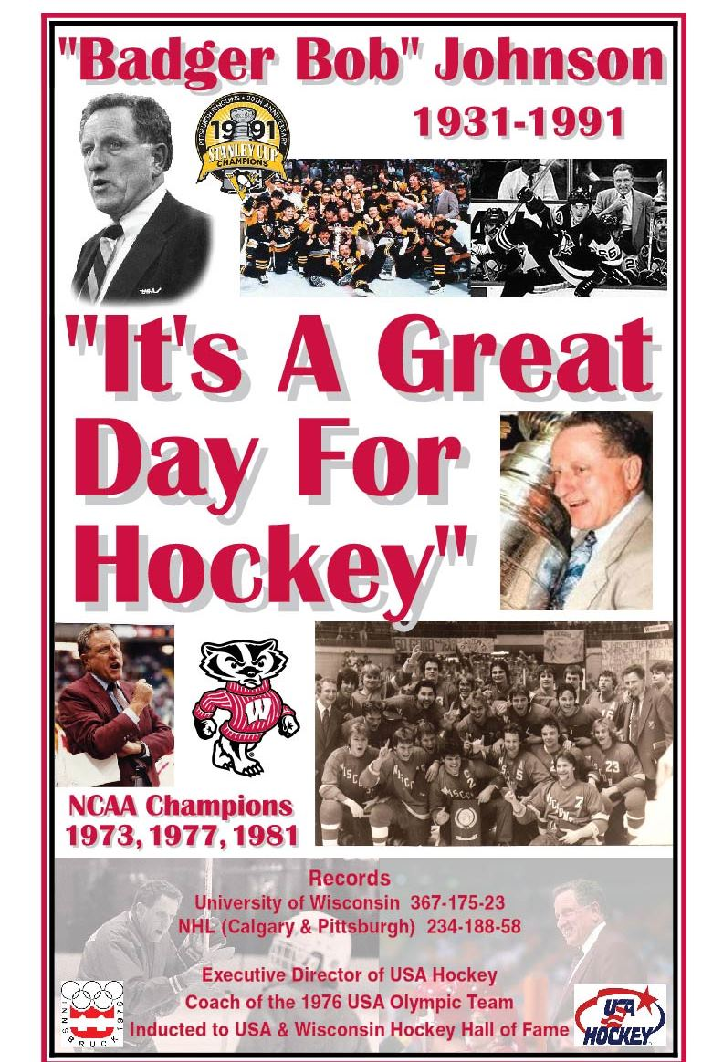 The poster below will be available at the WHCA Fall Conference and we are asking coaches to take one to display at their home rink. We are looking to bring awareness of Bob Johnson's importance to the sport of hockey throughout the state.