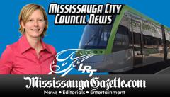 mississauga lrt and mississauga light rail transit and mississauga city council - chris fonseca the mississauga news and mississauga newspaper - and mississauga gazette