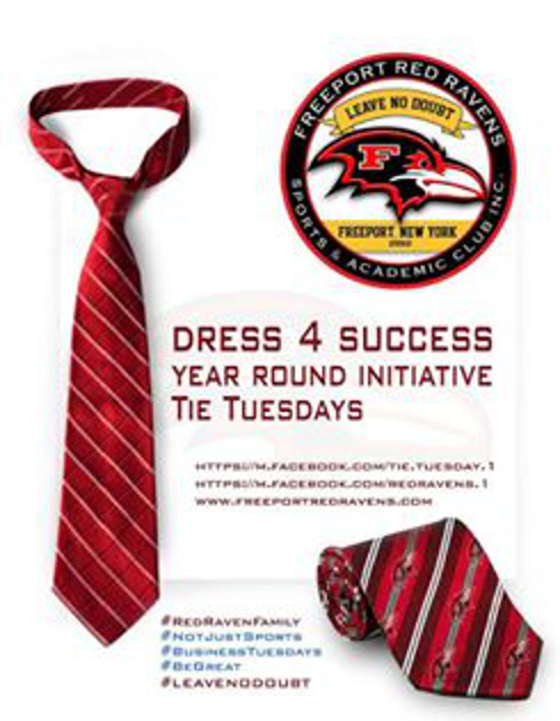 The Freeport Red Ravens/Tie Tuesday Dress 4 Success Year Round Business Initiative