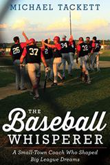 The Baseball Whisperer - Order on Amazon.com