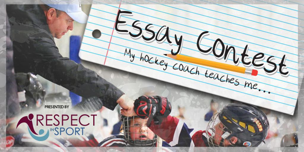 last call for the essay contest the ontario minor hockey association is proud to announce the third annual ontario minor hockey association essay contest presented by respect in sport