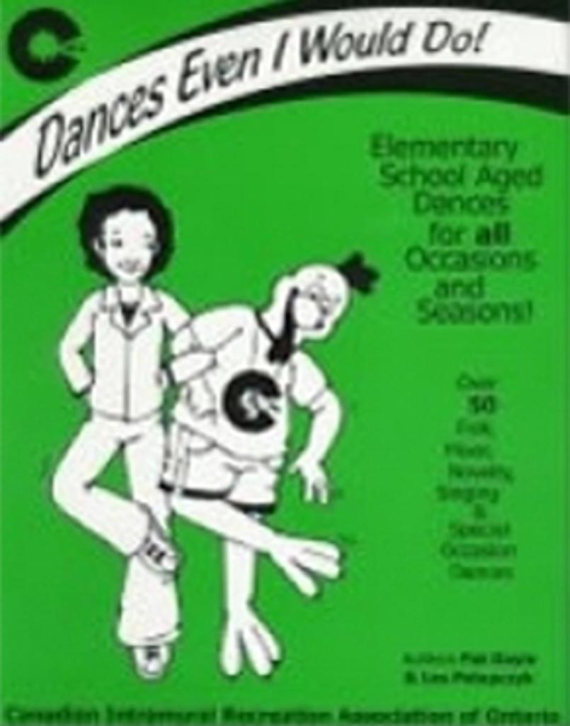 Dances Even I Would Do