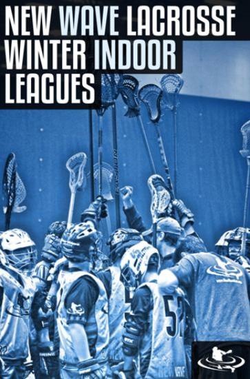 New Wave Lacrosse Winter Indoor Leagues