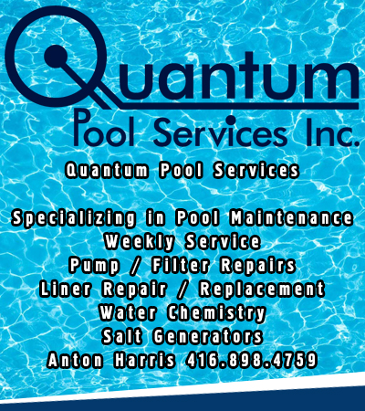 Quantum Pool Services  Specializing in Pool Maintenance Weekly Service Pump / Filter Repairs Liner Repair / Replacement Water Chemistry Salt Generators Anton Harris 416.898.4759 Business Listing:  http://www.mississaugagazette.com/quantum-pools-mississaug