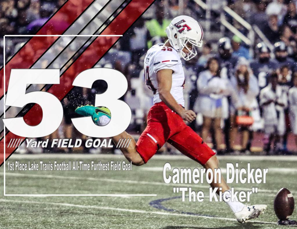 Congratulations Cameron Dicker on setting the Lake Travis HS All Time Record for furthest Field Goal in a game. #LTReloaded