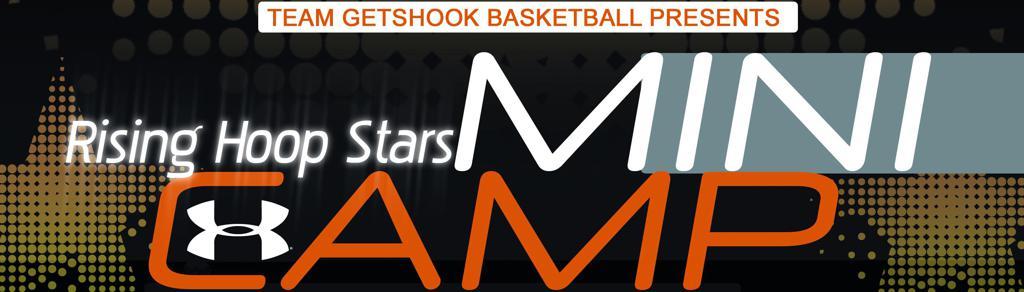 GetShooksports Rising Hoop stars camp 2018
