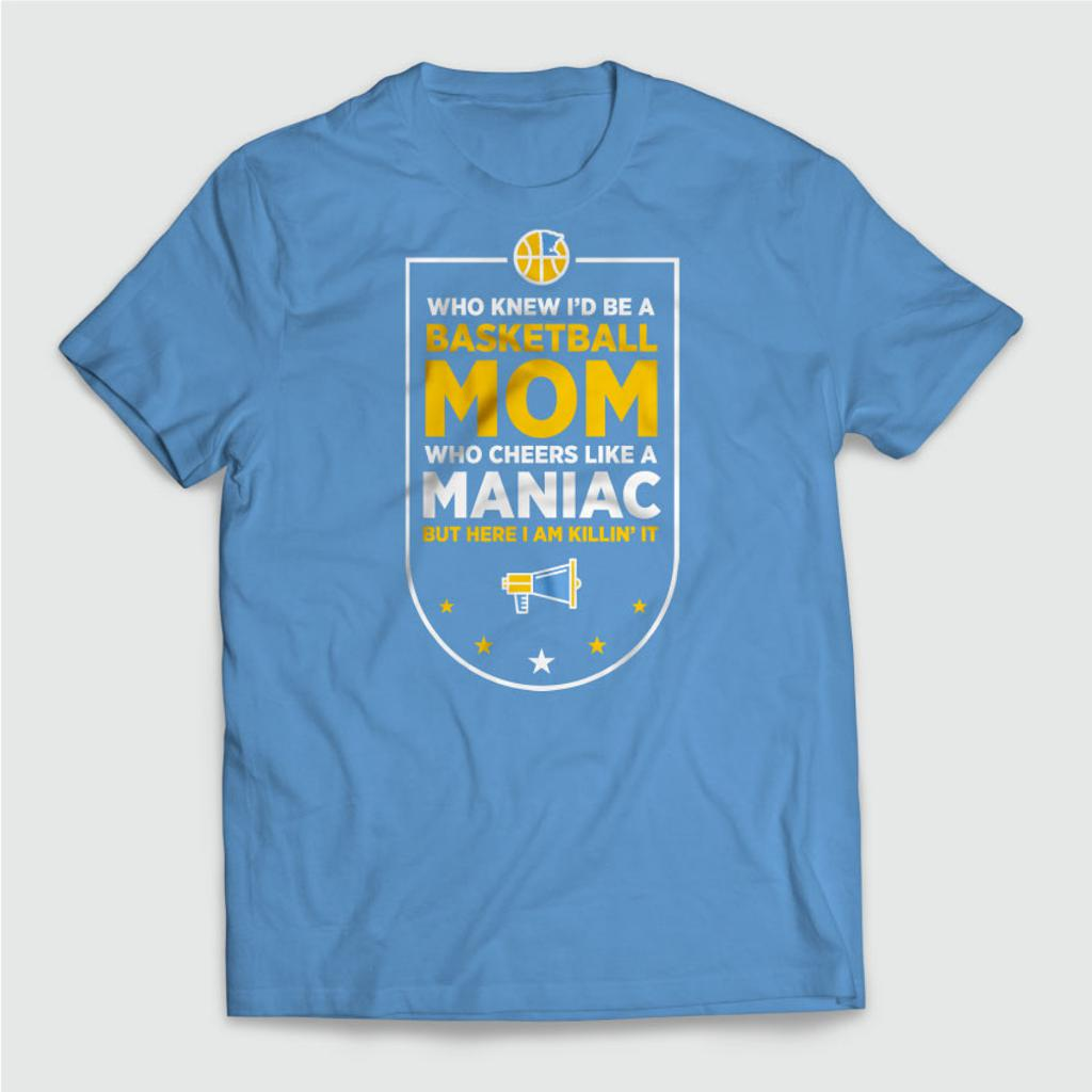 Blue T-Shirt with fun message from a Mom's fan perspective