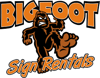 Sponsored by Bigfoot Sign Rentals