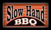 Sponsored by Slow Hand BBQ