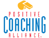 Sponsored by Positive Coaching Alliance