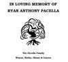 Sponsored by Ryan Pacella Memorial Fund