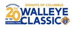 20th Anniversary Knights of Columbus Walleye Classic