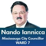 Nando Iannicca Ward 7 - Mississauga City Council - Ward 7 - Mississauga News and Mississauga Gazette - Mayor Bonnie Crombie